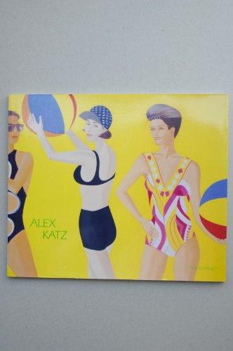 9780897970730: Alex Katz : [catálogo de exposiciones] : Marlborough Gallery, New York, october 1991