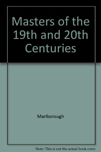 9780897971942: Masters of the 19th and 20th Centuries