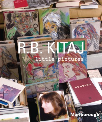 R.B. Kitaj: Little Pictures: Kitaj, R. B.