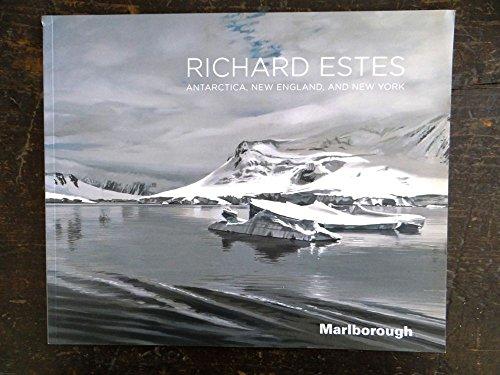 9780897973564: Richard Estes: Antarctica, New England, and New York