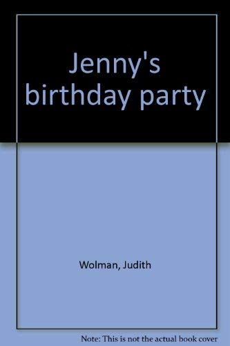 Jenny's birthday party: Judith Wolman
