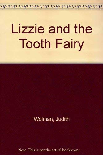 9780897990158: Lizzie and the Tooth Fairy