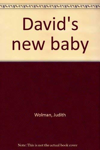 David's New Baby: Wolman, Judith, Read, Isobel, ill.,