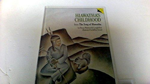 Hiawatha's Childhood from The Song of Hiawatha: Longfellow, Henry Wadsworth,