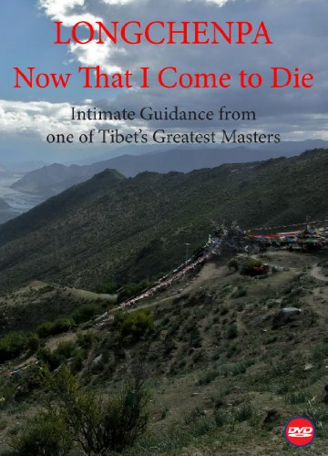 9780898000238: Longchenpa - Now That I Come to Die