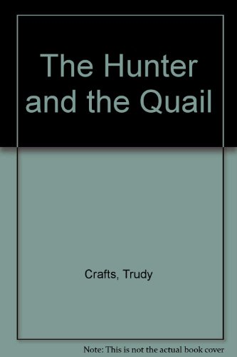 9780898002515: The Hunter and the Quail