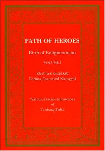 9780898002737: Path of Heroes: Birth of Enlightenment (Tibetan Translation Series)