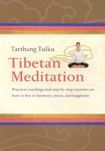 9780898003710: Tibetan Meditation: Practical Teachings And Step-by-step Exercises on How to Live in Harmony, Peace, And Happiness