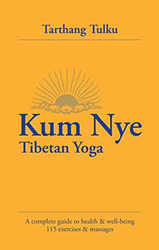 9780898004212: Kum Nye Tibetan Yoga: A Complete Guide to Health and Wellbeing, 115 Exercises & Massages
