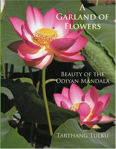 9780898004380: A Garland of Flowers: Beauty of the Odiyan Mandala