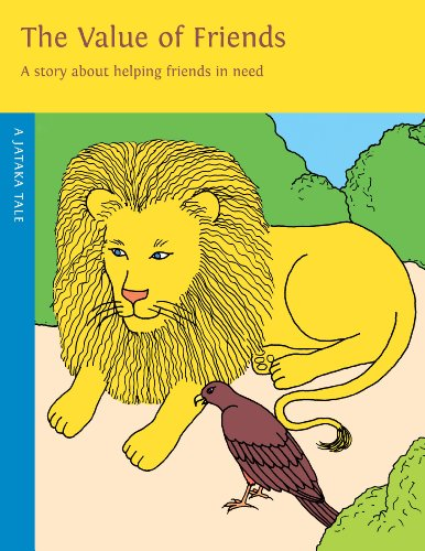 The Value of Friends: A Story about: Dharma Publishing
