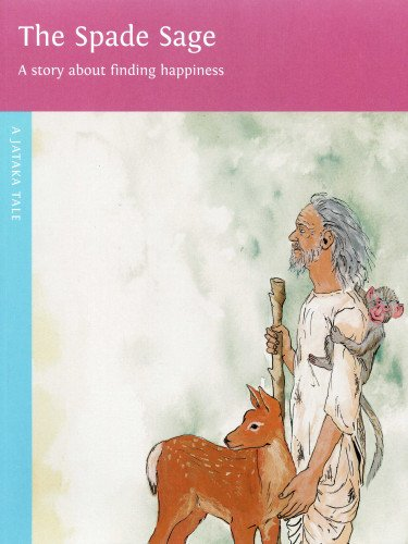 The Spade Sage: The Story About Finding: Dharma Publishing