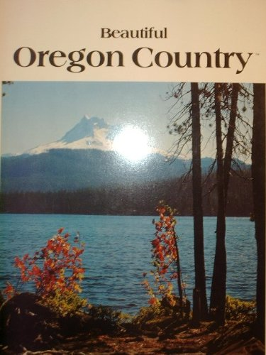 Beautiful Oregon Country: Berger, Brian