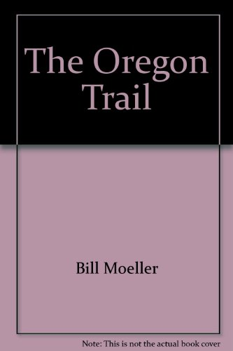 9780898024432: The Oregon Trail: A Photographic Journey