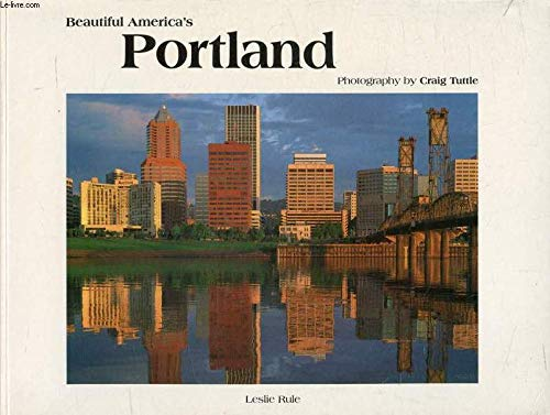 Beautiful Americas Portland (0898025346) by Craig Tuttle; David Coughlan; Leslie Rule
