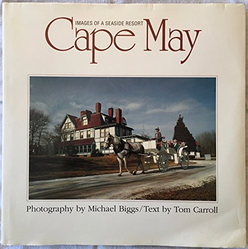 9780898026146: Cape May: Images of a Seaside Resort