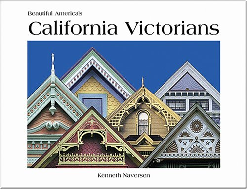 9780898027013: California Victorians (Beautiful America)