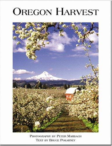 Oregon Harvest: Marbach, Peter; Pokarney, Bruce
