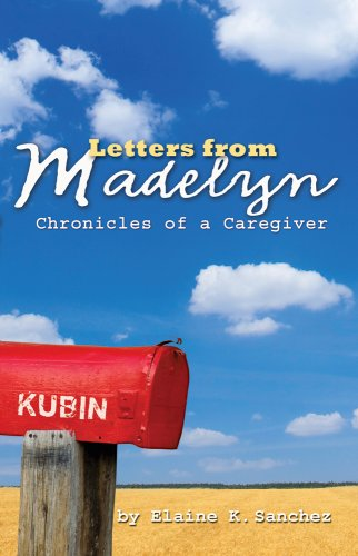 9780898027778: Letters from Madelyn, Chronicles of a Caregiver