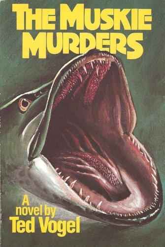 The Muskie Murders: Vogel, Ted