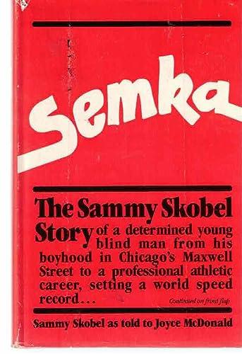 9780898031089: Semka: The Sammy Skobel Story