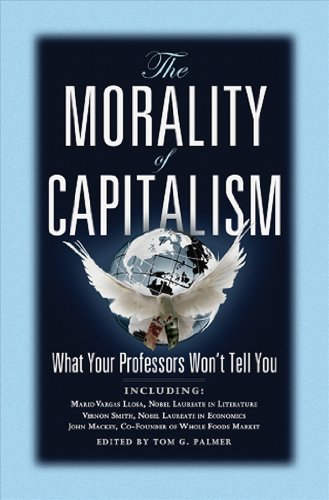9780898031706: The Morality of Capitalism: What Your Professors Won't Tell You