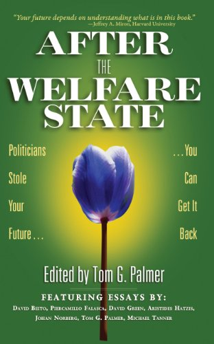 9780898031713: After the Welfare State: Politicians Stole Your Future, You Can Get It Back