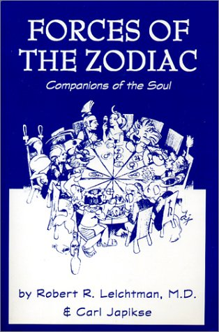 9780898040395: Forces of the Zodiac: Companions of the Soul