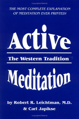 9780898040418: Active Meditation: The Western Tradition