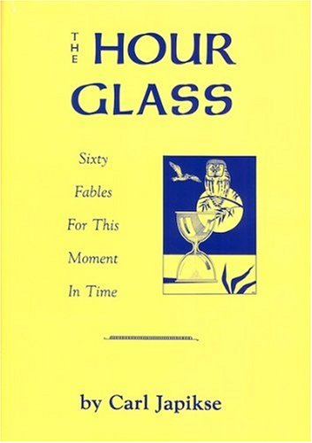 9780898040456: Hour Glass: Sixty Fables for This Moment in Time