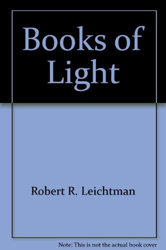 Books of Light: Leichtman, Robert R