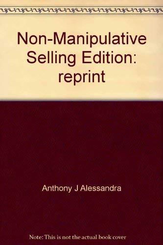 9780898050011: Non-Manipulative Selling