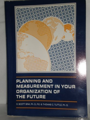 9780898060904: Planning and Measurement in Your Organization of the Future