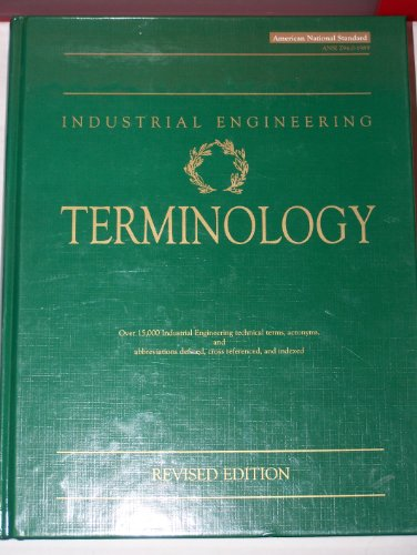 Industrial Engineering Terminology: A Revision of ANSI: Engineering and Management