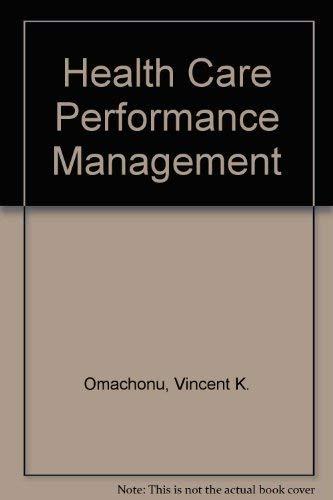9780898061871: Healthcare Performance Improvement
