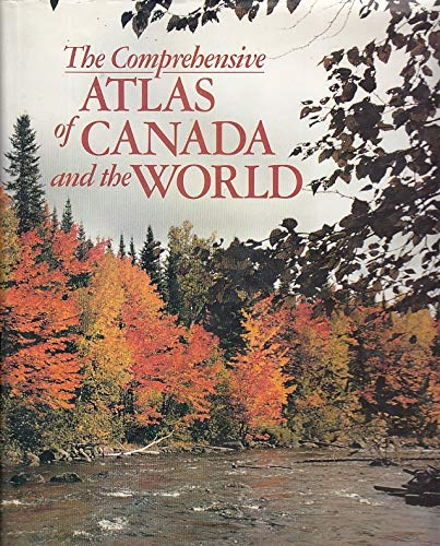 9780898100228: The comprehensive atlas of Canada and the world