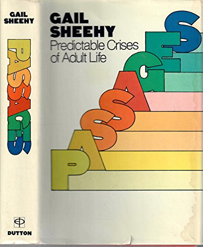 Passages: Predictable Crises of Adult Life/Cassette (0898111447) by Sheehy, Gail