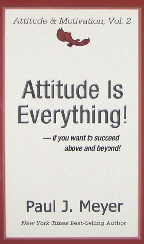 9780898113044: Attitude Is Everything!