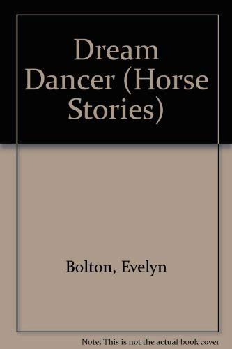 9780898121285: Dream Dancer (Horse Stories)