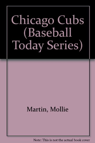 9780898122657: Chicago Cubs (Baseball Today Series)