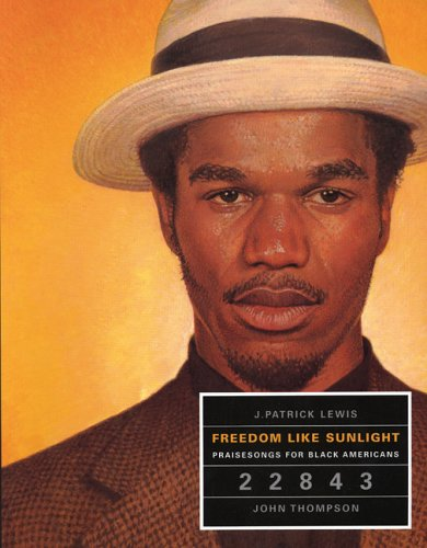 Freedom Like Sunlight (Creative Paperbacks) (0898123828) by J. Patrick Lewis