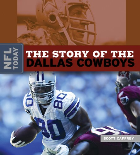 9780898125344: The Story of the Dallas Cowboys (NFL Today)