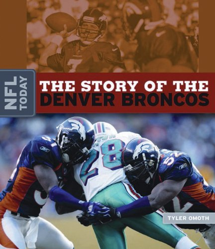 9780898125351: NFL Today: The Story of the Denver Broncos