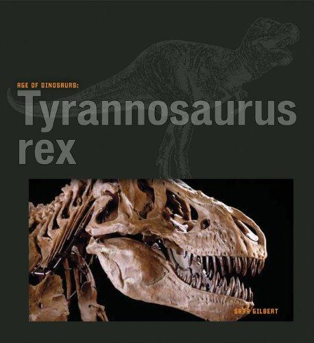 Age of Dinosaurs: Tyrannosaurus Rex