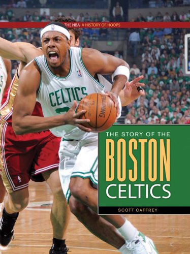 9780898125573: The NBA: A History of Hoops: The Story of the Boston Celtics