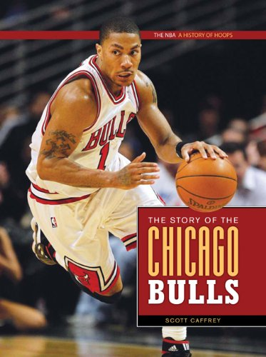 9780898125580: The Story of the Chicago Bulls (NBA: a History of Hoops)