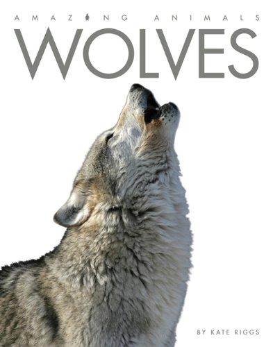 9780898125641: Amazing Animals: Wolves