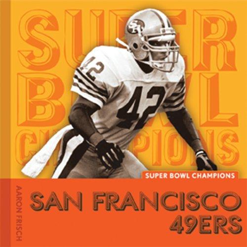 9780898125924: San Francisco 49ers (Super Bowl Champions (Paperback))