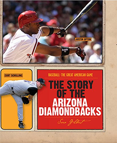 9780898126297: The Story of the Arizona Diamondbacks (Baseball: The Great American Game)