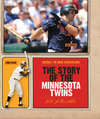 9780898126457: The Story of the Minnesota Twins (Baseball: The Great American Game)